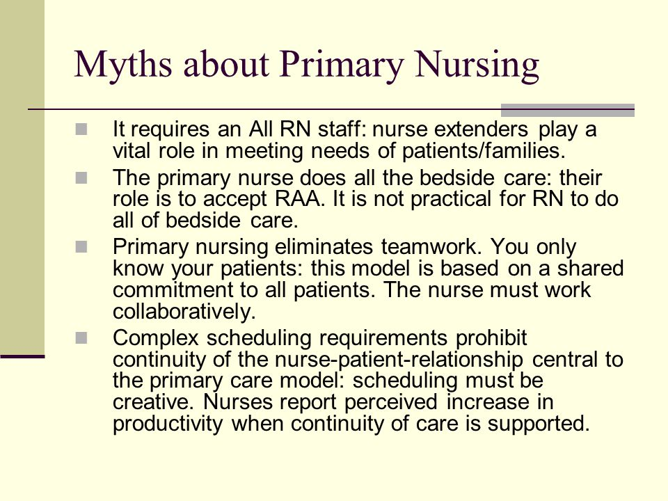 Myths about Primary Nursing