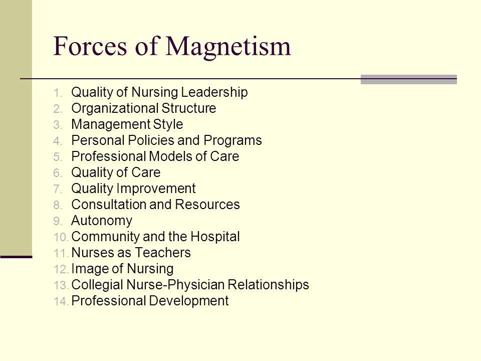 Forces of Magnetism Quality of Nursing Leadership