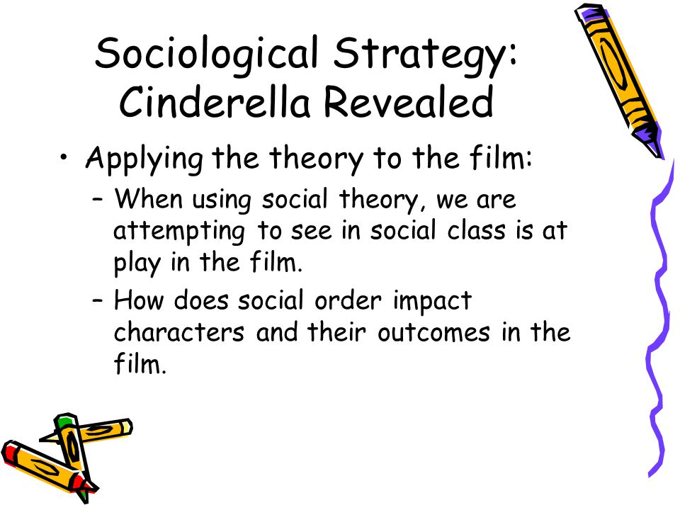 Sociological Strategy: Cinderella Revealed