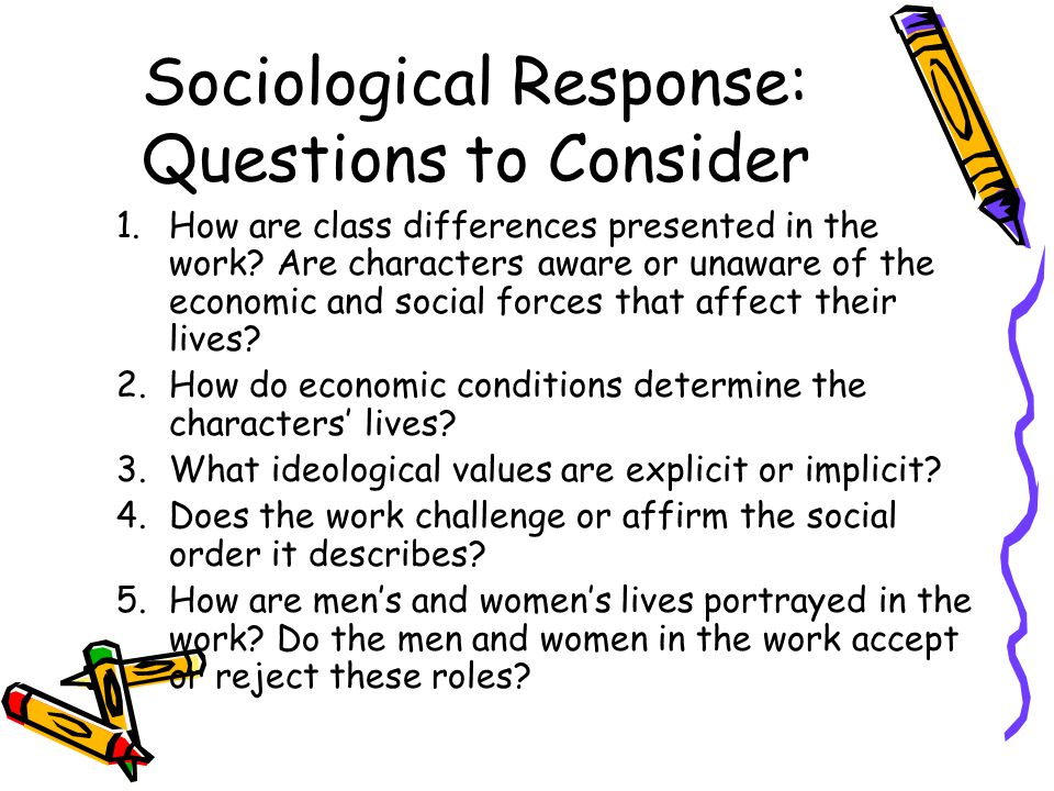Sociological Response: Questions to Consider