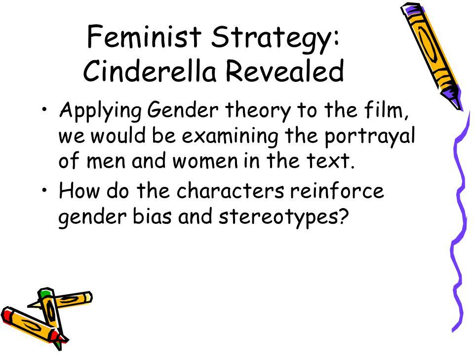 Feminist Strategy: Cinderella Revealed