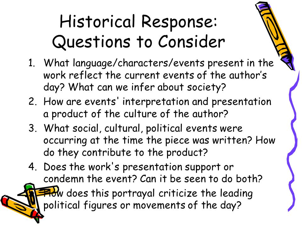 Historical Response: Questions to Consider