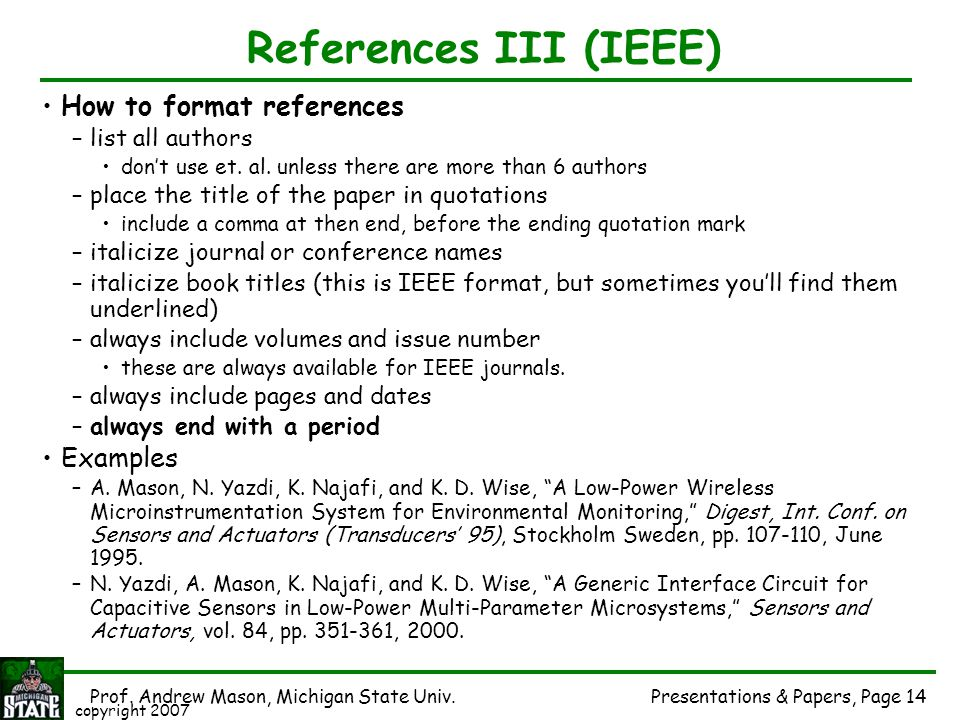 References III (IEEE) How to format references Examples