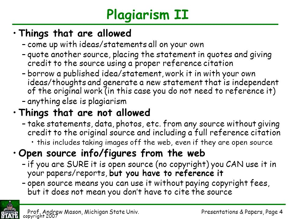 Plagiarism II Things that are allowed Things that are not allowed