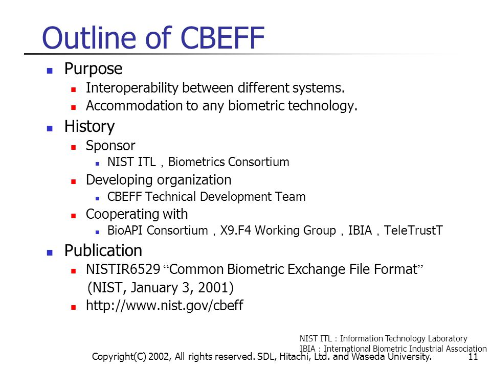 Outline of CBEFF Purpose History Publication