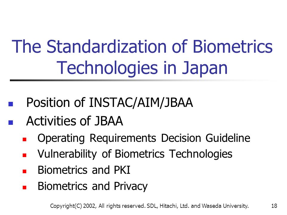 The Standardization of Biometrics Technologies in Japan