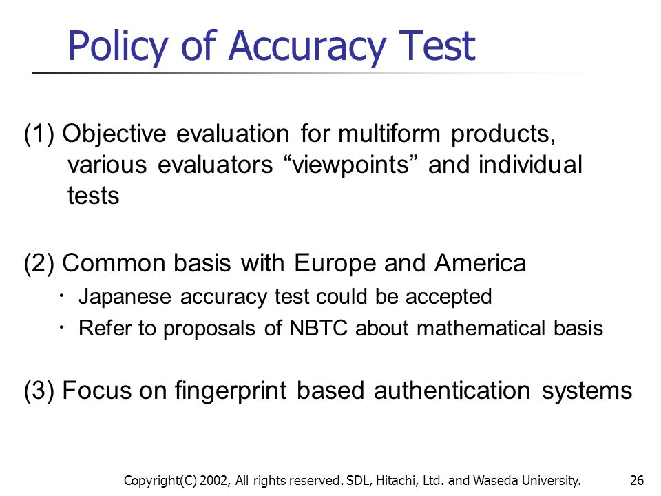 Policy of Accuracy Test