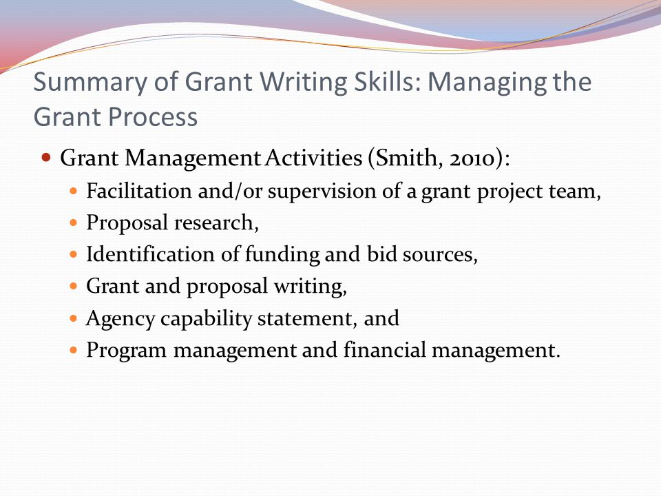 Summary of Grant Writing Skills: Managing the Grant Process