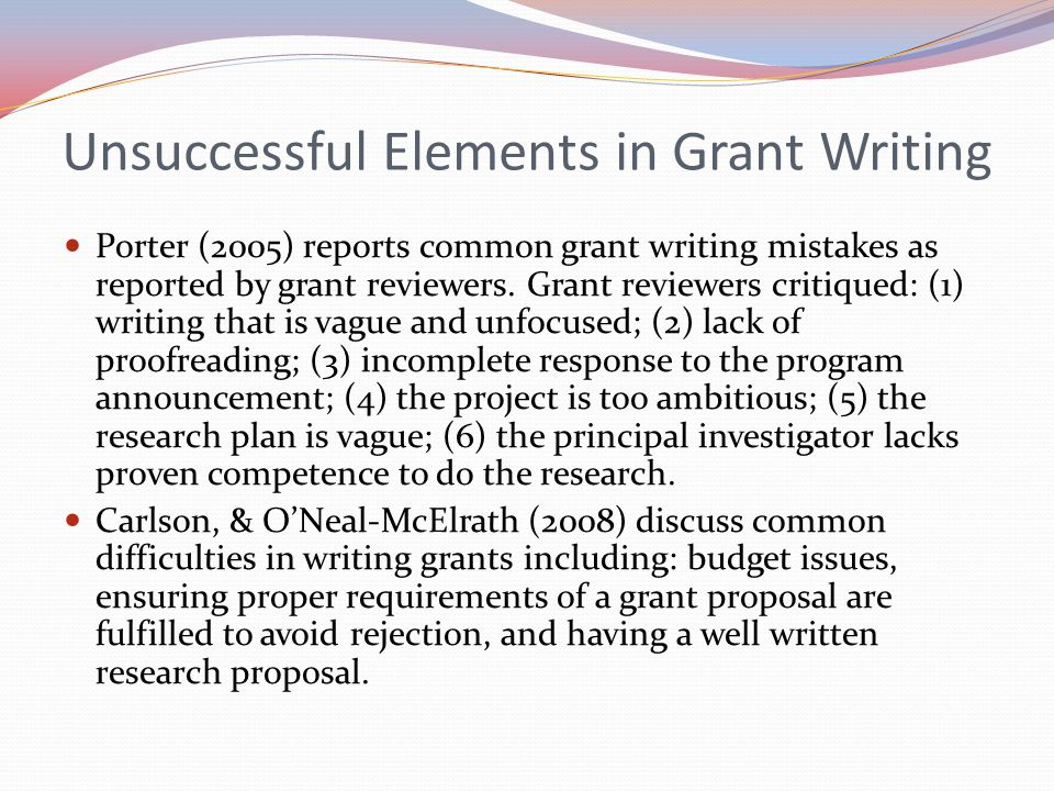 Unsuccessful Elements in Grant Writing