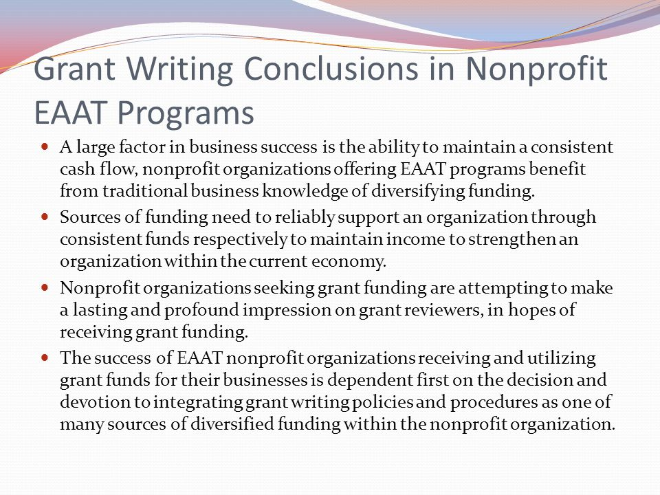 Grant Writing Conclusions in Nonprofit EAAT Programs