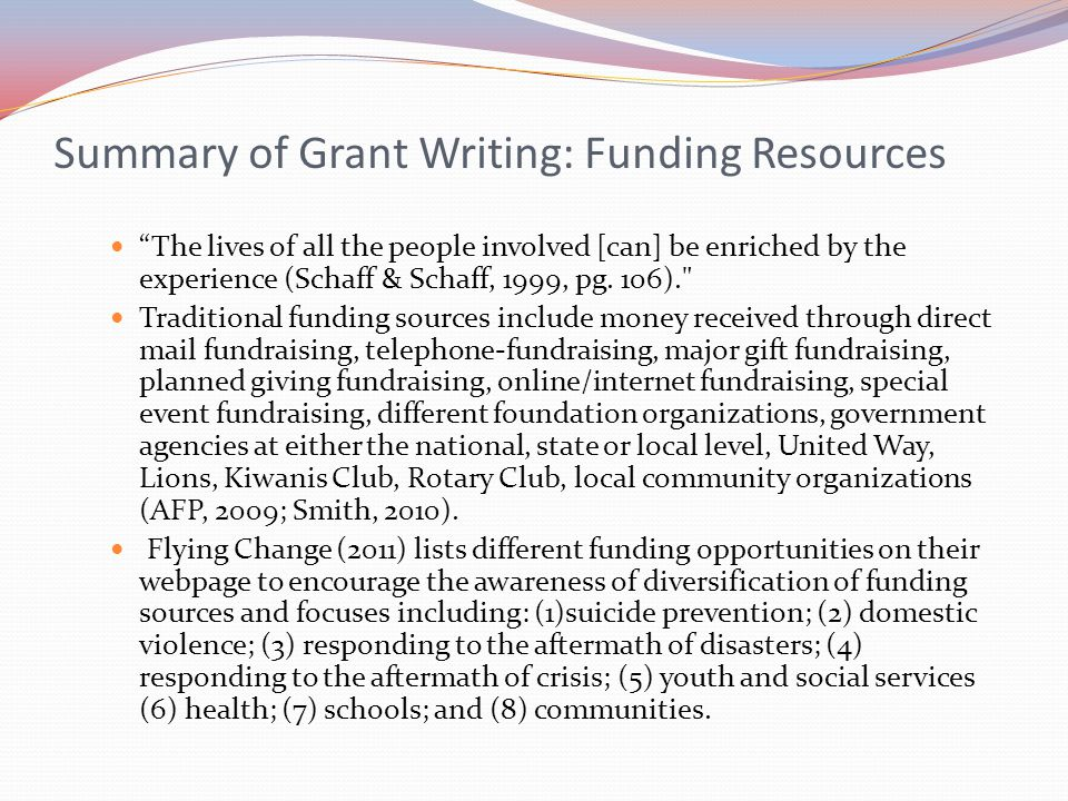 Summary of Grant Writing: Funding Resources