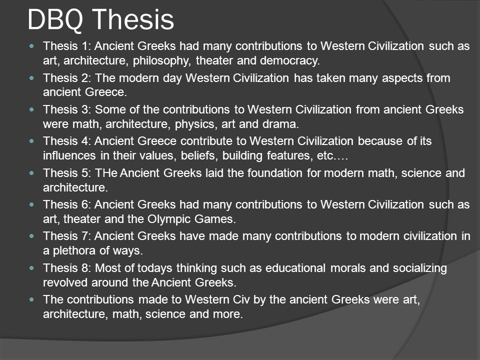 western civilization thesis paper This sample western civilization research paper is published for educational and informational purposes only free research papers are not written by our writers, they are contributed by users, so we are not responsible for the content of this free sample paper.
