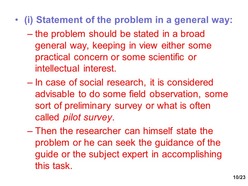 (i) Statement of the problem in a general way: