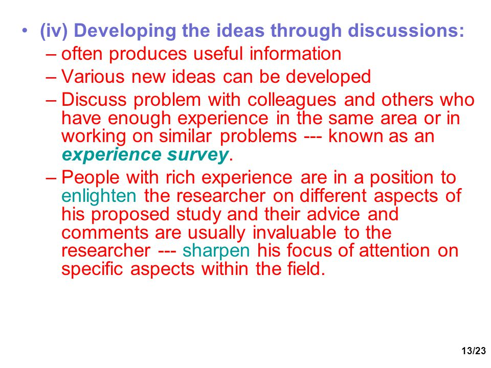 (iv) Developing the ideas through discussions: