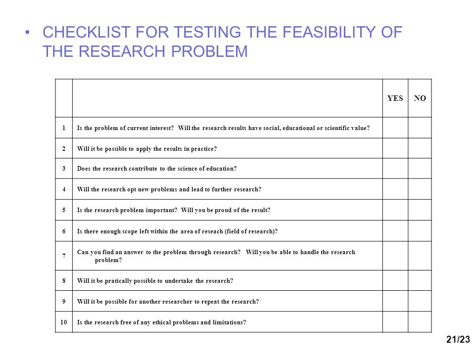 CHECKLIST FOR TESTING THE FEASIBILITY OF THE RESEARCH PROBLEM