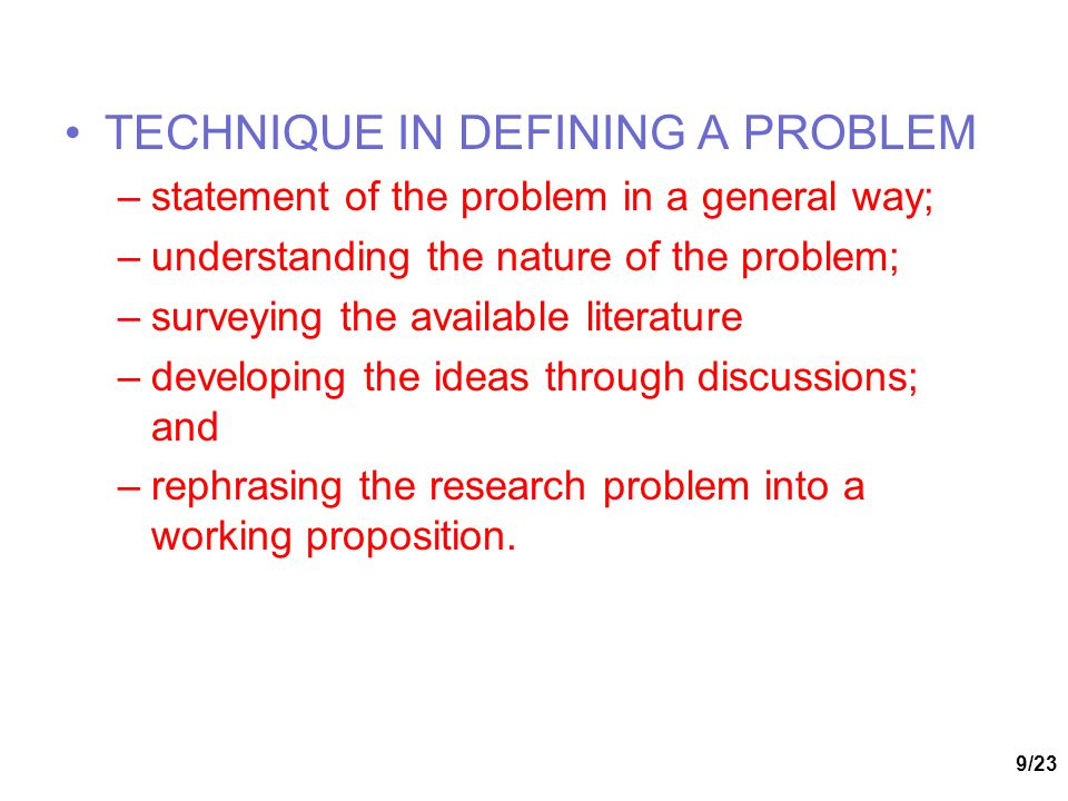 TECHNIQUE IN DEFINING A PROBLEM