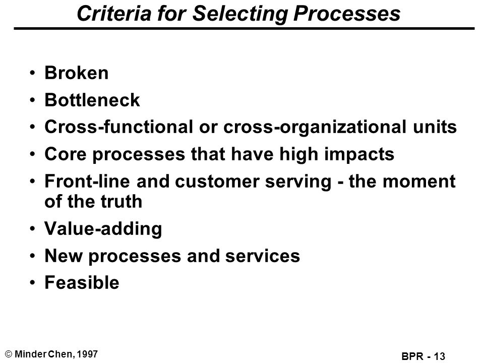 Criteria for Selecting Processes