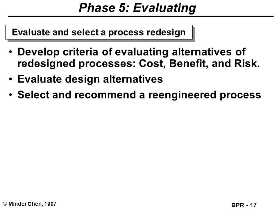 Evaluate and select a process redesign