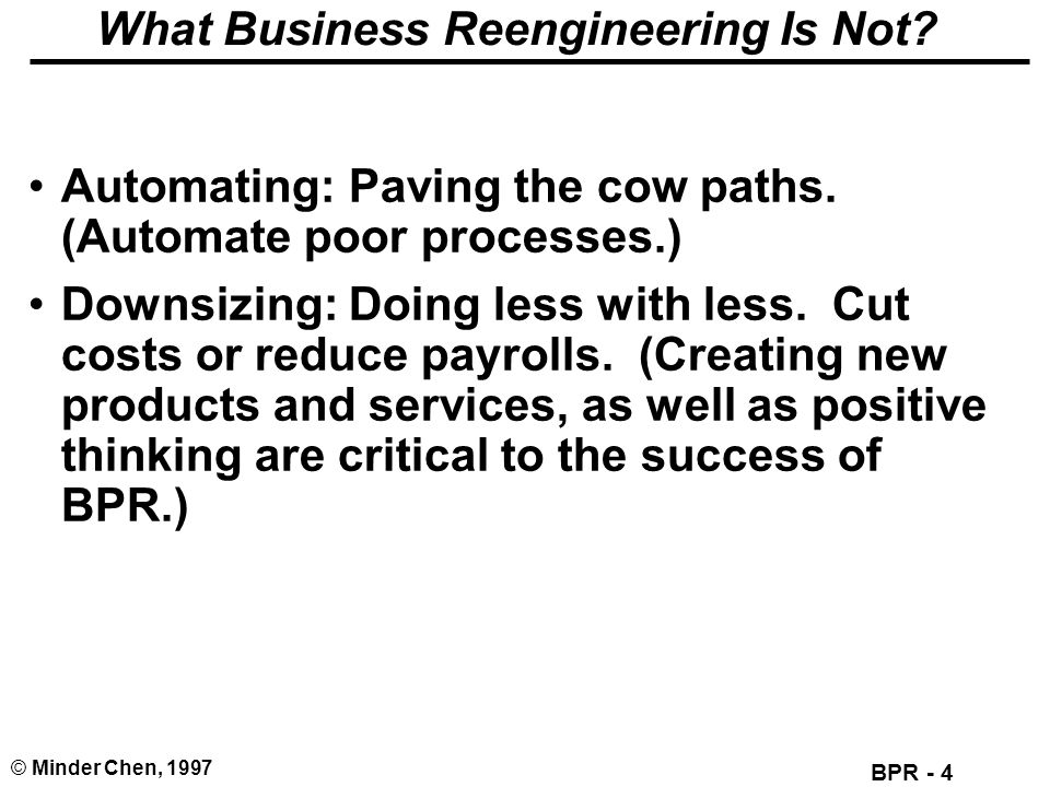 What Business Reengineering Is Not