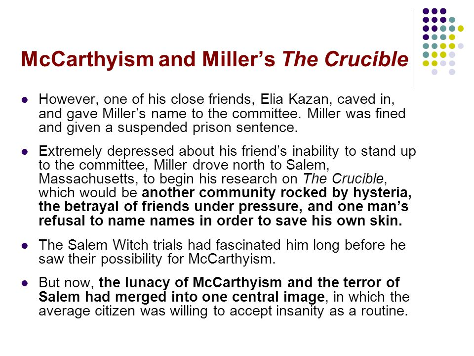 McCarthyism and Miller's The Crucible