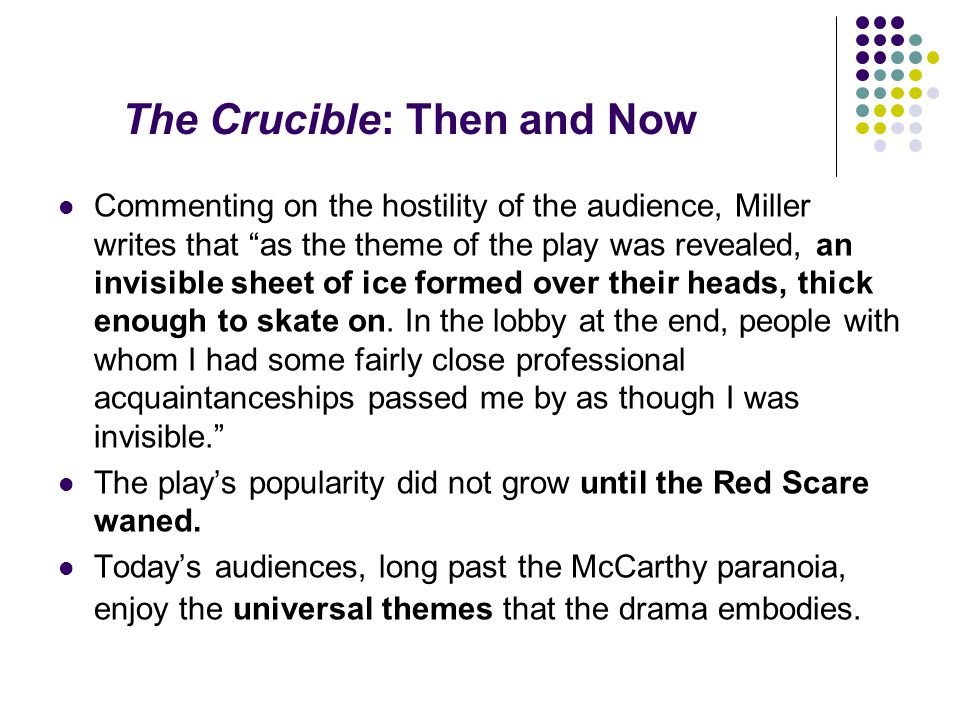 The Crucible: Then and Now
