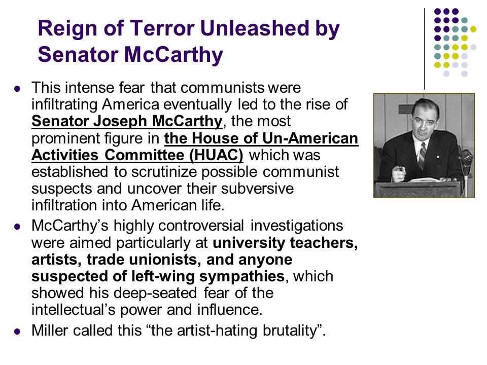 Reign of Terror Unleashed by Senator McCarthy