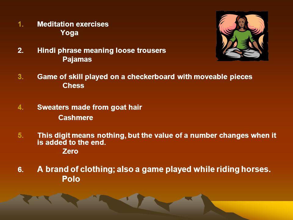 Cashmere Polo Meditation exercises Yoga