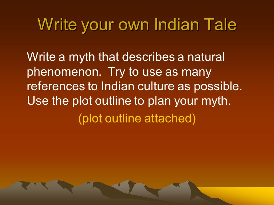 Write your own Indian Tale