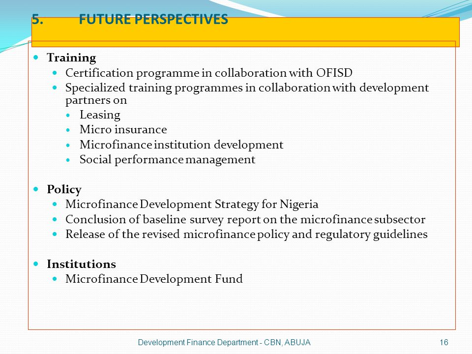5. FUTURE PERSPECTIVES Training
