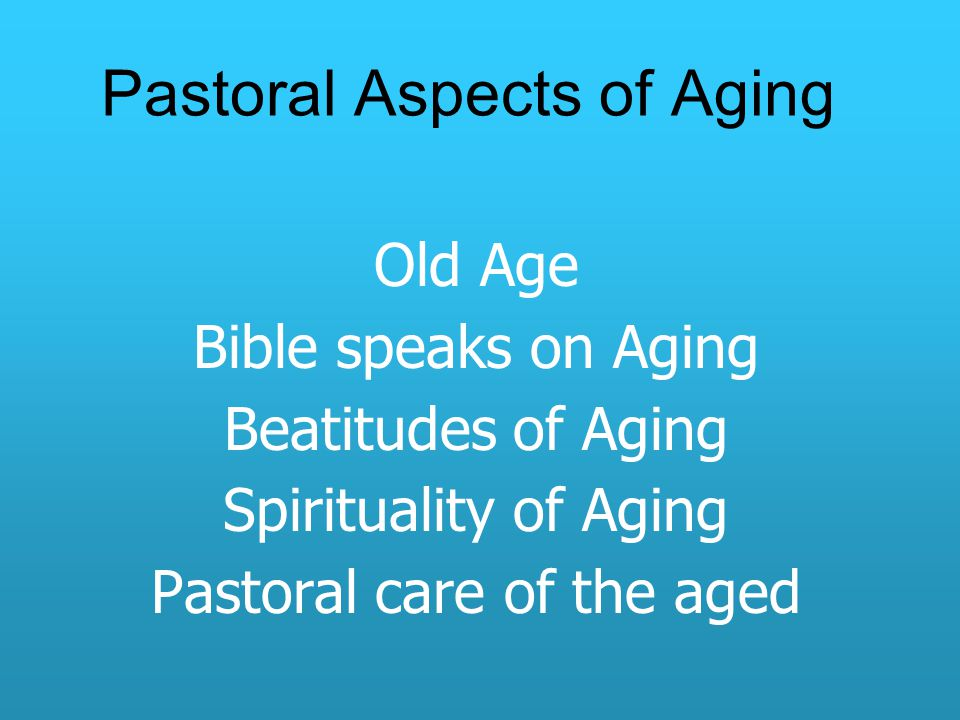 Pastoral Aspects of Aging
