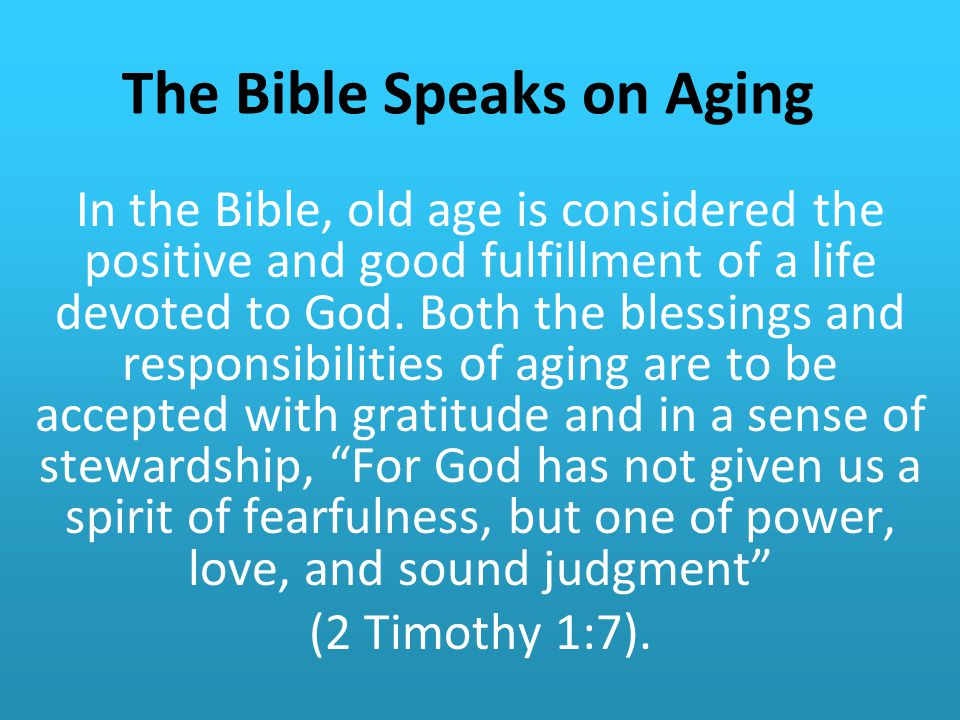 The Bible Speaks on Aging