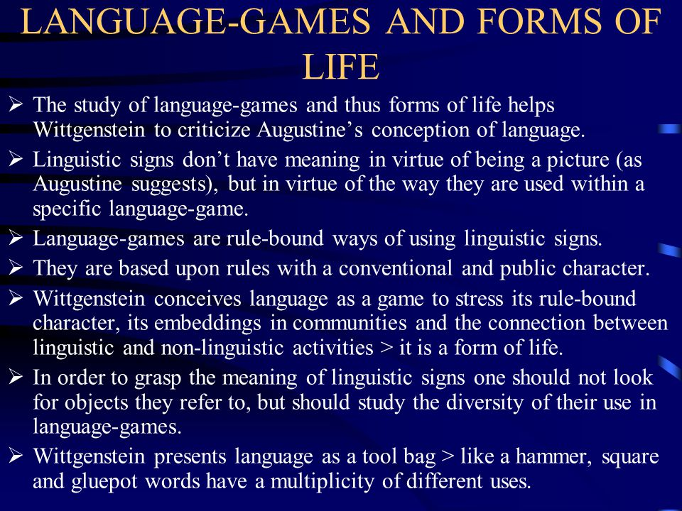 LANGUAGE-GAMES AND FORMS OF LIFE