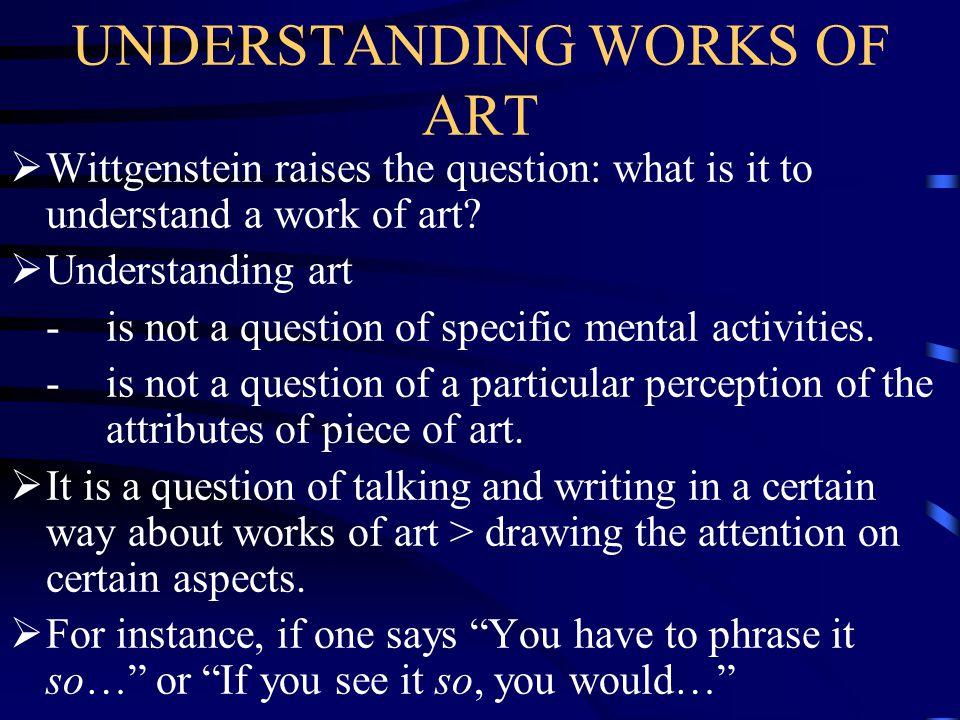UNDERSTANDING WORKS OF ART