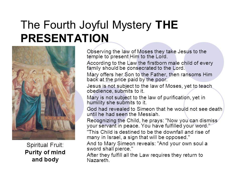 The Fourth Joyful Mystery THE PRESENTATION