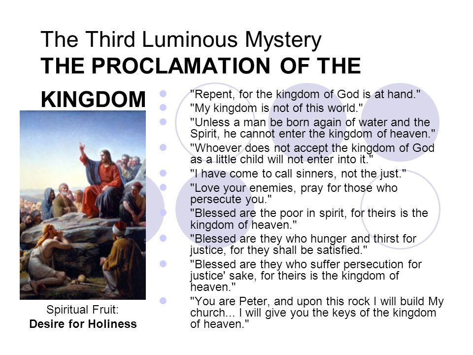 The Third Luminous Mystery THE PROCLAMATION OF THE KINGDOM