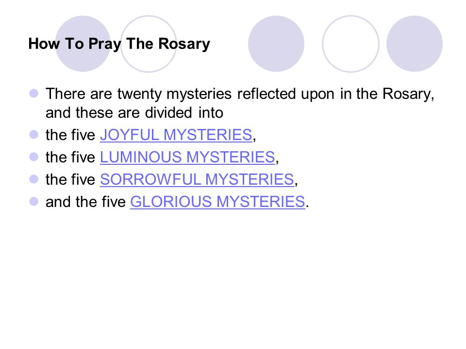 How To Pray The Rosary There are twenty mysteries reflected upon in the Rosary, and these are divided into.