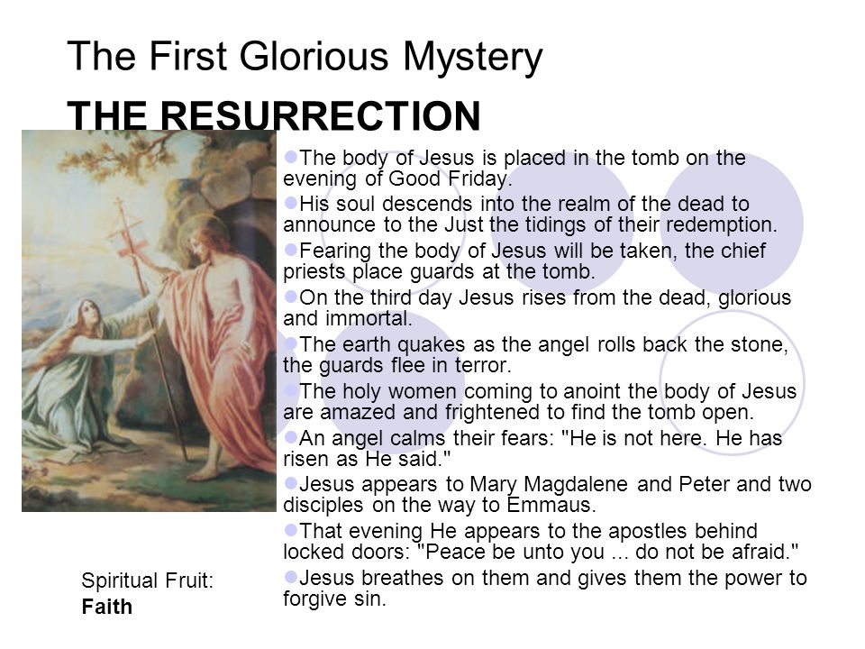 The First Glorious Mystery THE RESURRECTION