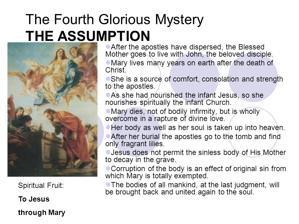 The Fourth Glorious Mystery THE ASSUMPTION