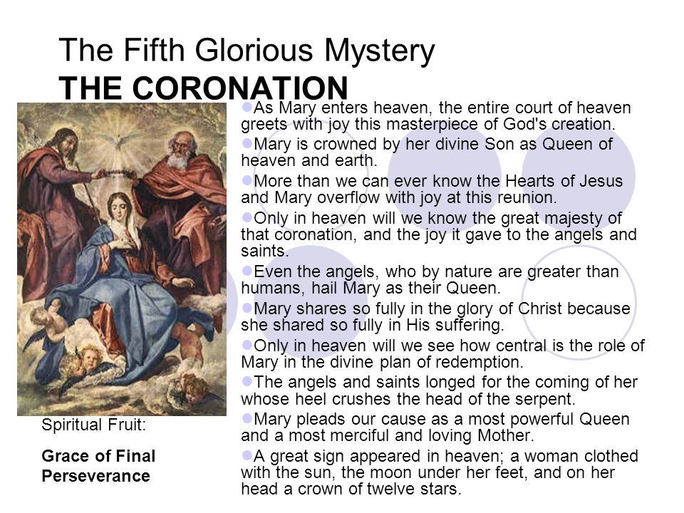 The Fifth Glorious Mystery THE CORONATION