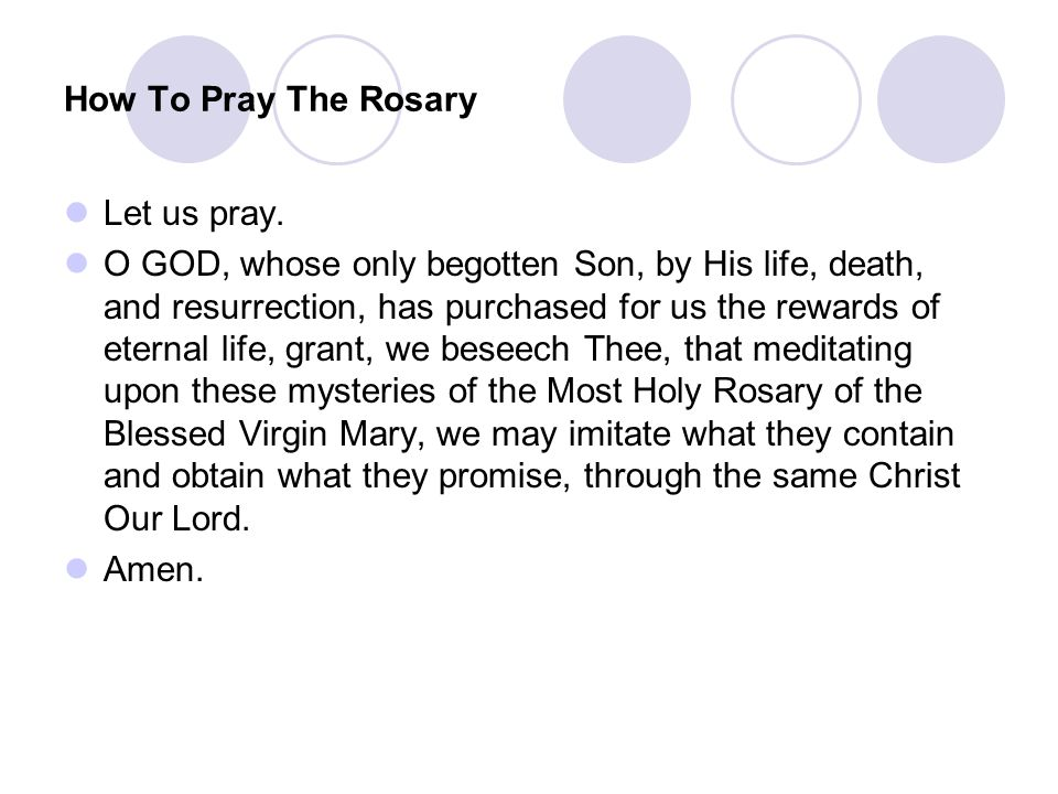 How To Pray The Rosary Let us pray.