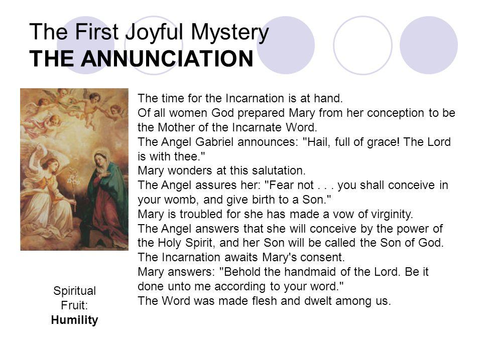 The First Joyful Mystery THE ANNUNCIATION