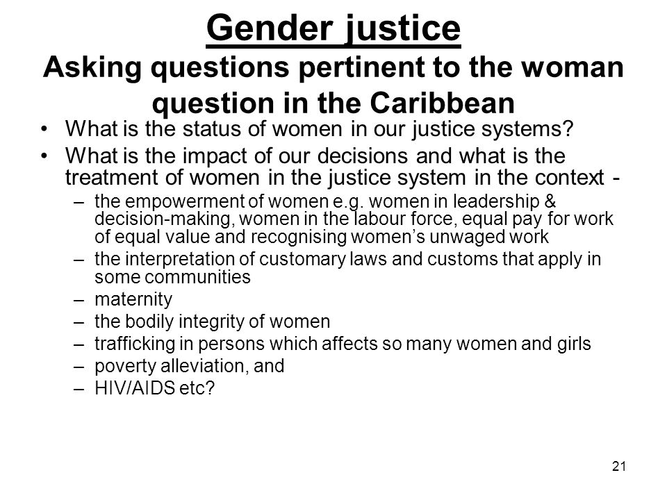 Gender justice Asking questions pertinent to the woman question in the Caribbean