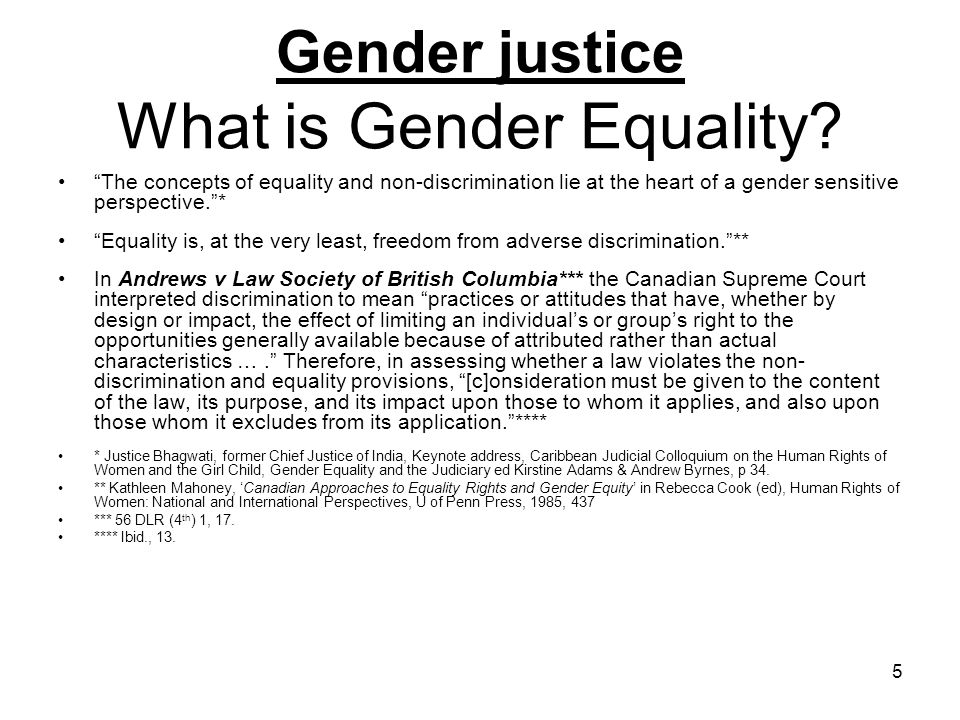 Gender justice What is Gender Equality