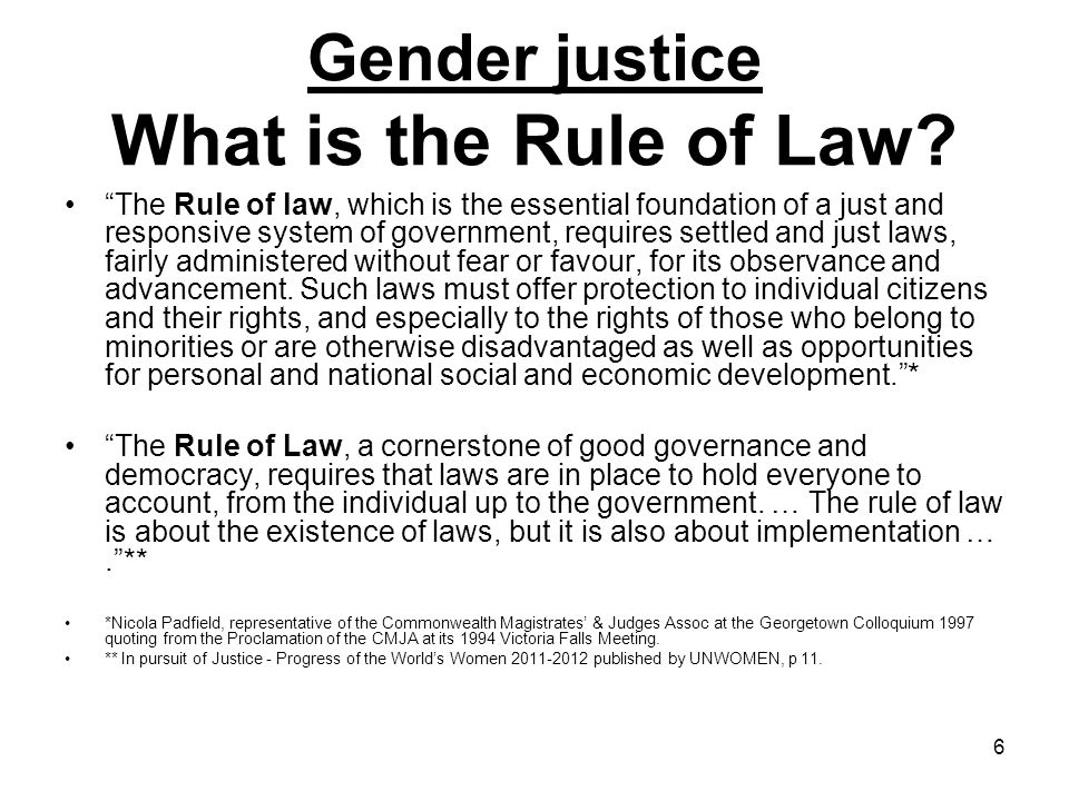 Gender justice What is the Rule of Law