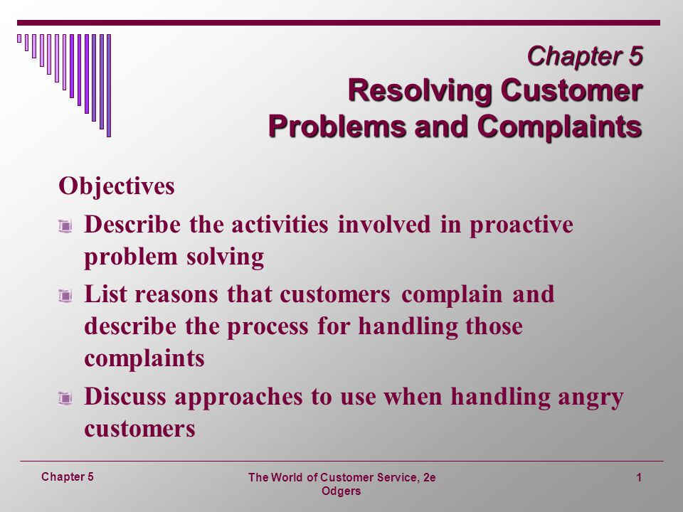 Chapter 5 Resolving Customer Problems and Complaints
