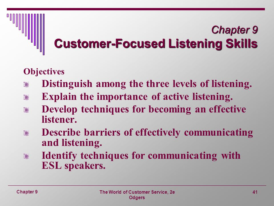 Chapter 9 Customer-Focused Listening Skills