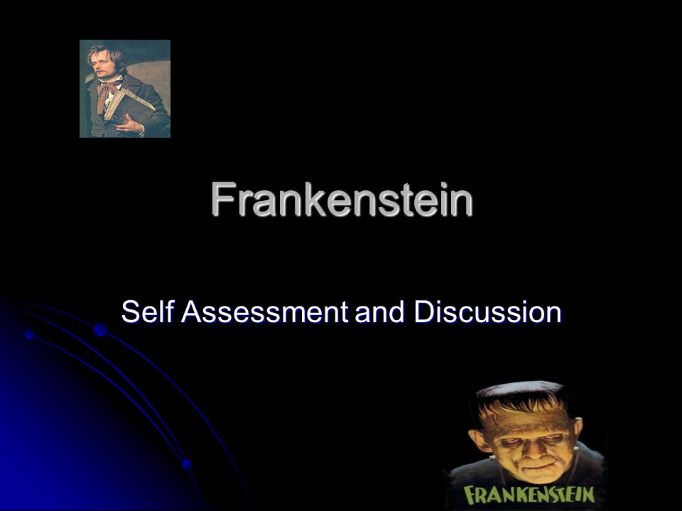 Self Assessment and Discussion