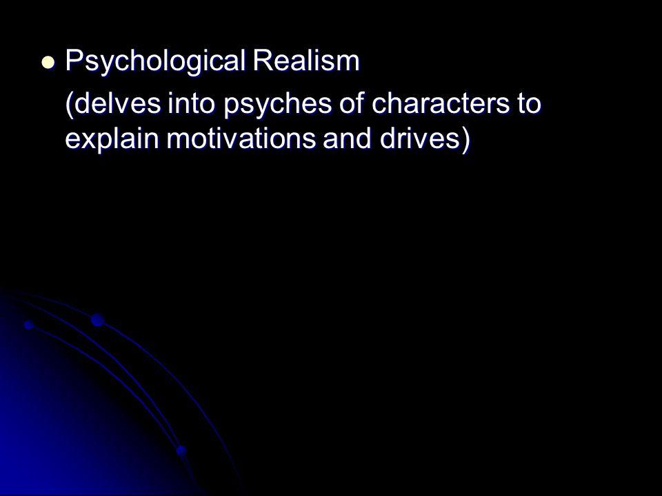 Psychological Realism