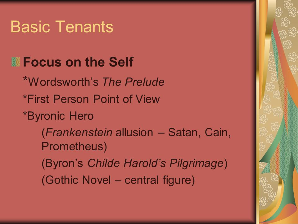 Basic Tenants Focus on the Self *Wordsworth's The Prelude