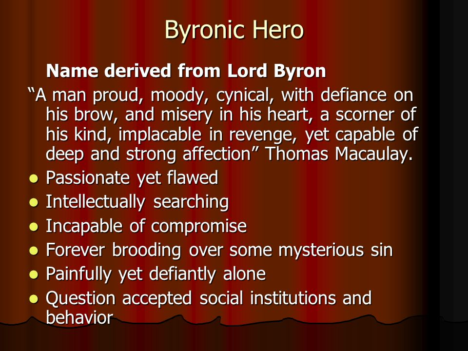 an analysis of the byronic hero by john wilson The hero in the destruction of sennacherib by george george gordon, the byronic hero george gordon, the byronic hero, the destruction of sennacherib, john wilson.
